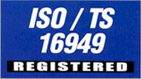 ISO/TS 16949 Registered